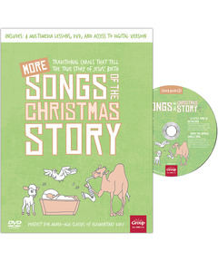 KidMin Quick Picks: MORE Songs of the Christmas Story (book with DVD)