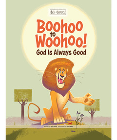 Boohoo to Woohoo! God Is Always Good (Best of Buddies)