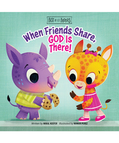 When Friends Share, God Is There! (Best of Li'l Buddies)
