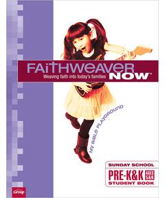 FaithWeaver NOW Pre-K & K Student Book - Spring