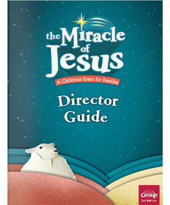 Miracle of Jesus Director Manual