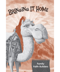 Bringing It Home: Family Faith Builders