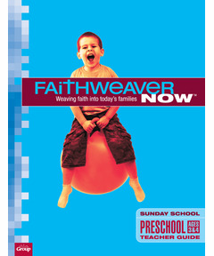 FaithWeaver Now Extra Preschool Teacher Guide Winter 2020-21