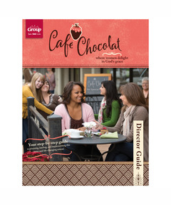 Cafe Chocolat Women's Retreat Director Guide