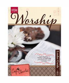 Cafe Chocolat Worship Leader Guide