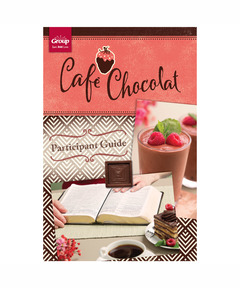 Cafe Chocolat Participant Guide
