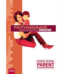 FaithWeaver NOW Parent Handbook - Winter 2020-21