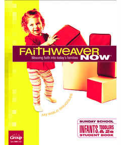 FaithWeaver NOW Infants, Toddlers, & 2s Student Book - Winter 2020-21