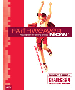 FaithWeaver NOW Grades 3&4 Student Book - Winter 2020-21