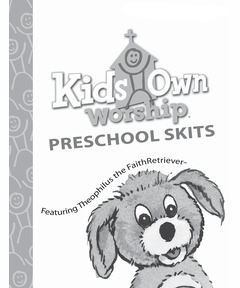 KidsOwn Worship Extra Preschool Skits Booklet – Winter 2020-2021