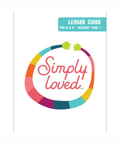 Simply Loved Pre-K & K Leader Guide - Holiday Year 1