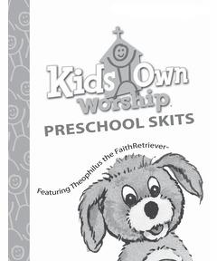 KidsOwn Worship Extra Preschool Skits Booklet – Spring 2021