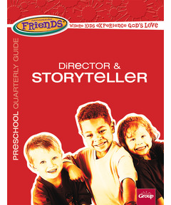 FaithWeaver Friends Director & Storyteller Guide - Spring 2021