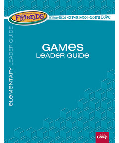 FaithWeaver Friends Games Leader Guide - Spring 2021