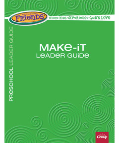 FaithWeaver Friends Make-It Leader Guide - Spring 2021