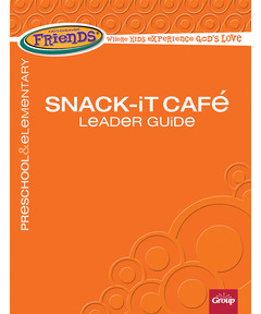 FaithWeaver Friends Snack-It Café Leader Guide - Spring 2021