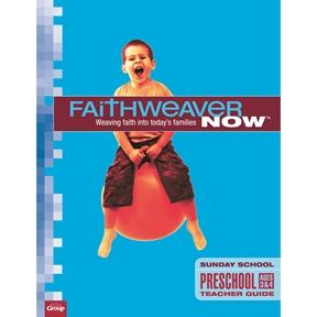 FaithWeaver NOW Extra Preschool Teacher Guide Spring 2021