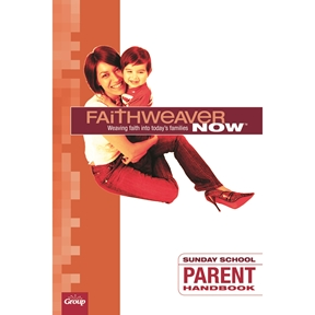FaithWeaver NOW Parent Handbook - Spring 2021