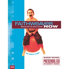 FaithWeaver NOW Preschool Student Book - Spring 2021