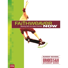 FaithWeaver NOW Grades 5 & 6 Student Book - Spring 2021