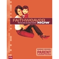 FaithWeaver NOW Parent Leader Guide - Summer 2021