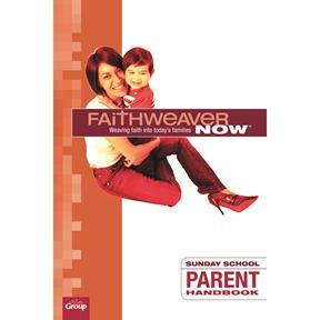 FaithWeaver NOW Parent Handbook - Summer 2021