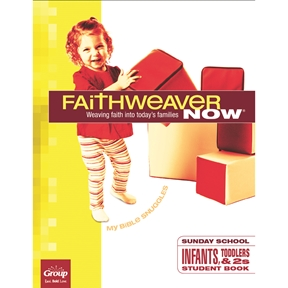 FaithWeaver NOW Infants, Toddlers, & 2s Student Book - Summer 2021
