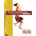 FaithWeaver NOW Middle School Student Book - Summer 2021