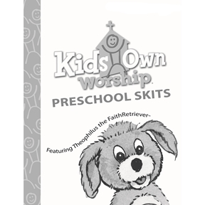 KidsOwn Worship Extra Preschool Skits Booklet – Summer 2021