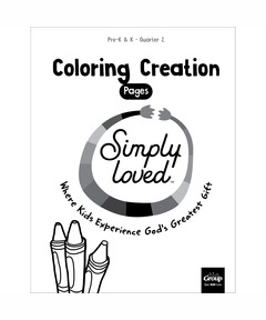 Simply Loved Pre-K & K Coloring Creation Pages - Quarter 2