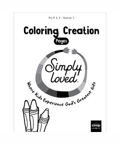 Simply Loved Pre-K & K Coloring Creation Pages—Quarter 3
