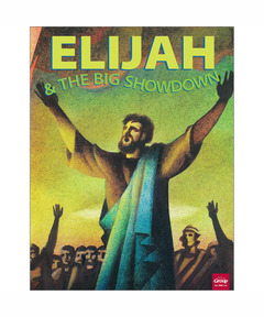 Bible Big Books: Elijah & the Big Showdown