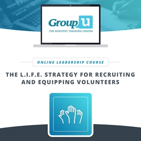 Group U - The L.I.F.E. Strategy for Recruiting and Equipping Volunteers
