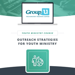 Group U - Outreach Strategies for Youth Ministry