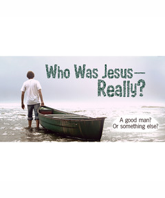 Lifetree Cafe - Who Was Jesus--Really?: A Good Man? Or Something Else?