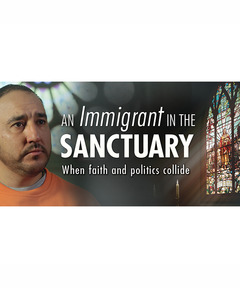 Lifetree Cafe - An Immigrant in the Sanctuary: When Faith and Politics Collide