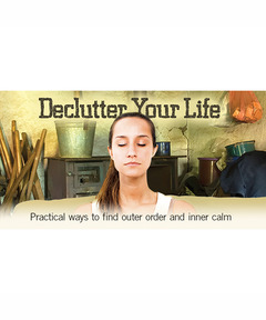 Lifetree Cafe - Declutter Your Life: Practical Ways to Find Outer Order and Inner Calm