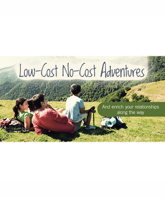 Lifetree Cafe - Low-Cost No-Cost Adventures: And Enrich Your Relationships Along the Way