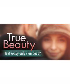 Lifetree Cafe - True Beauty: Is It Really Only Skin Deep?