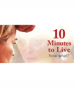 Lifetree Cafe - 10 Minutes to Live: Now What?