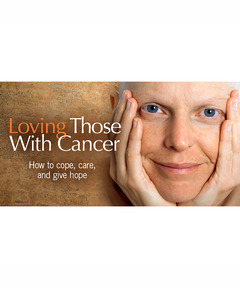 Lifetree Cafe - Loving Those With Cancer: How to Cope, Care, and Give Hope