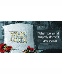 Lifetree Cafe - Why, God?: When Personal Tragedy Doesn't Make Sense