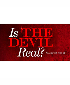 Lifetree Cafe - Is the Devil Real?: An Exorcist Tells All