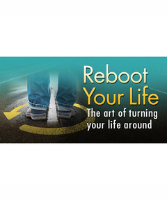 Lifetree Cafe - Reboot Your Life: The Art of Turning Your Life Around