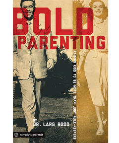 Bold Parenting (download)