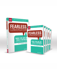 Fearless Conversation: How Can We Be Fully Faithful When We're Fully Flawed? Starter Set