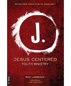 Jesus Centered Youth Ministry (download)