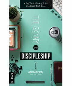 The Skinny on Discipleship (download)